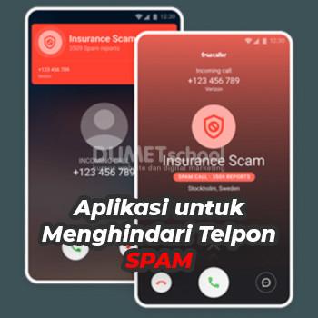 Rekomendasi Aplikasi untuk Menghindari Telpon SPAM
