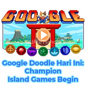 Google Doodle Hari Ini: Champion Island Games Begin